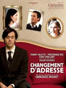 Changement D'adresse (Cambio de Dirección) Director: Emmanuel Mouret.