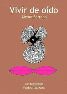 'Vivir de oído' es uno de los libros que se lanzarán en esta feria.